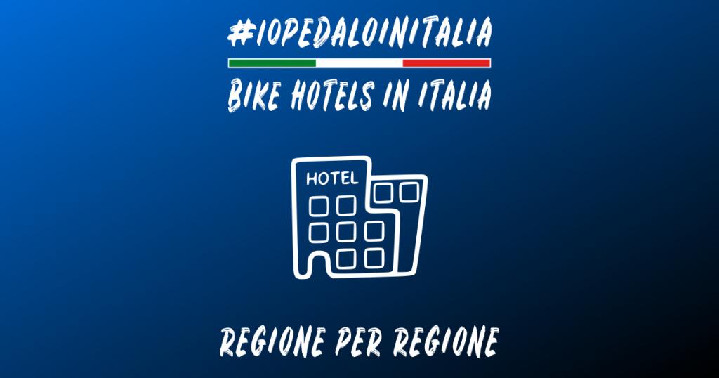bike hotels in Italia