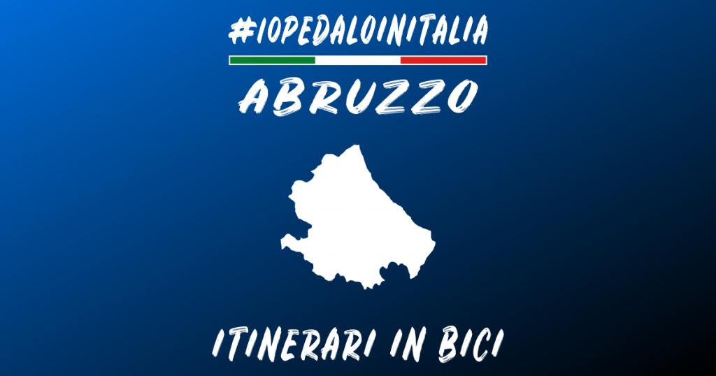 Percorsi in bici in Abruzzo