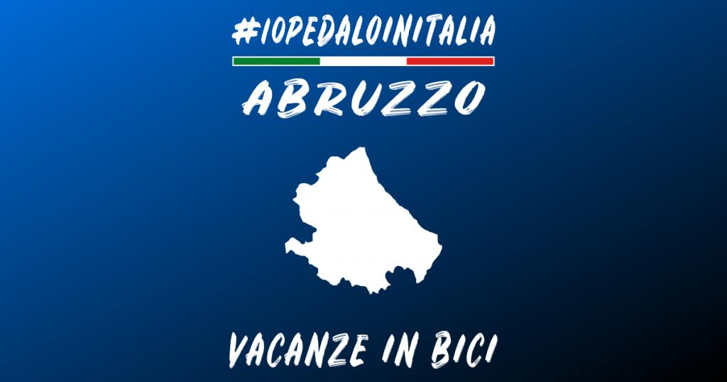 Vacanze in bici in Abruzzo
