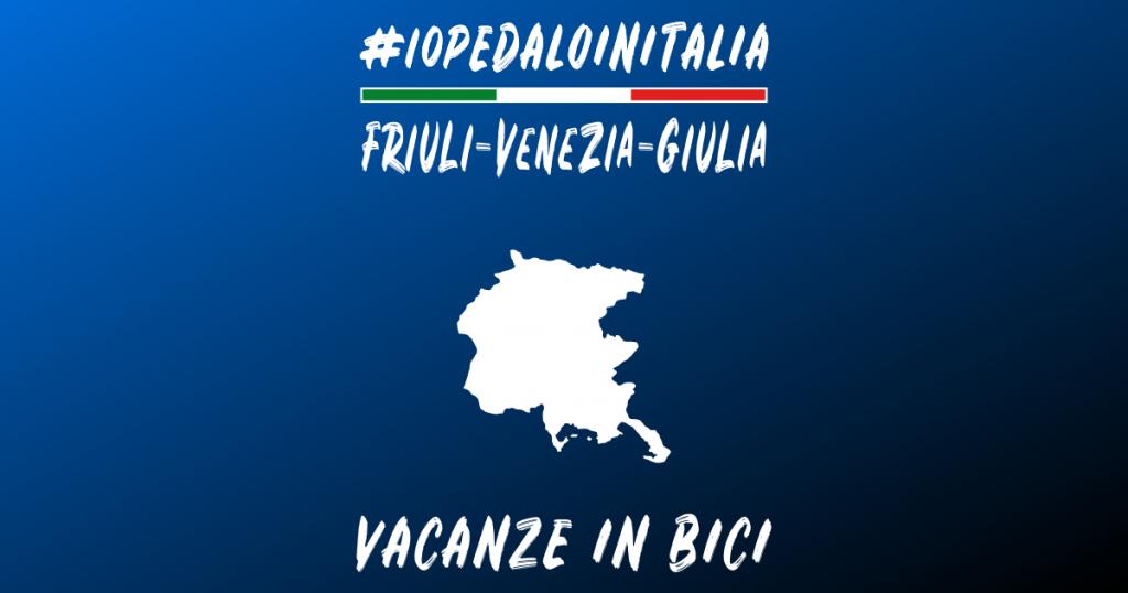 Vacanze in bici in Friuli Venezia Giulia