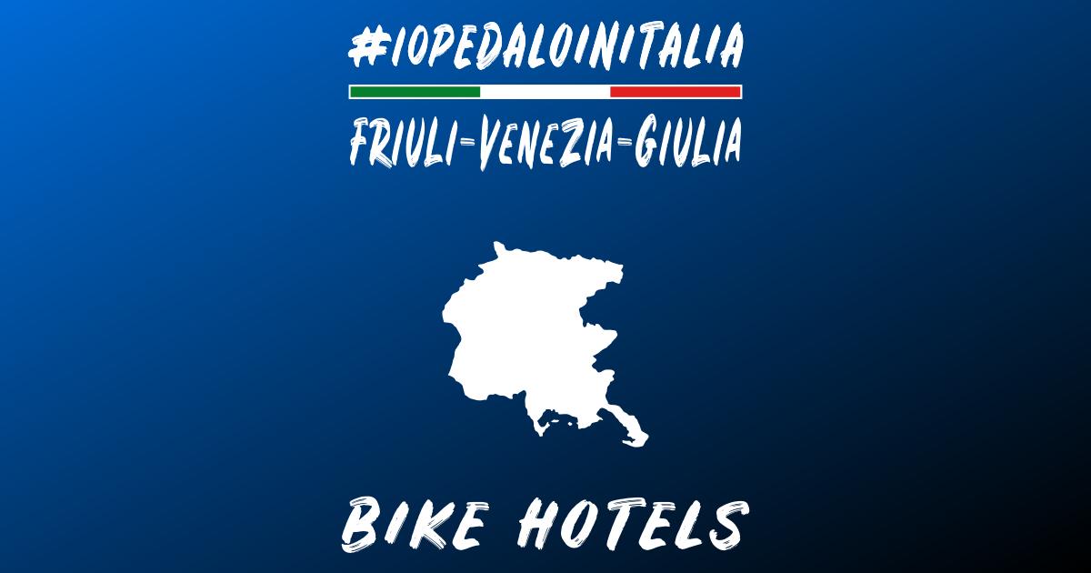 Bike hotel Friuli Venezia Giulia
