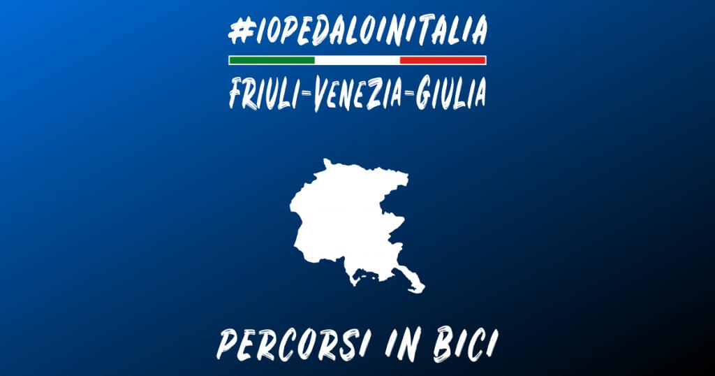 Itinerari ciclabili e percorsi in bici in Friuli Venezia Giulia