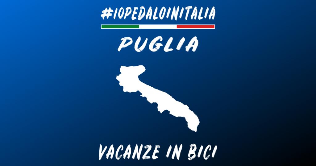 Vacanze in bici in Puglia