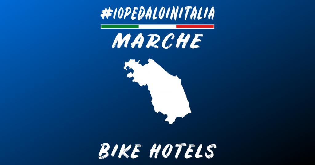 Bike hotel nelle Marche