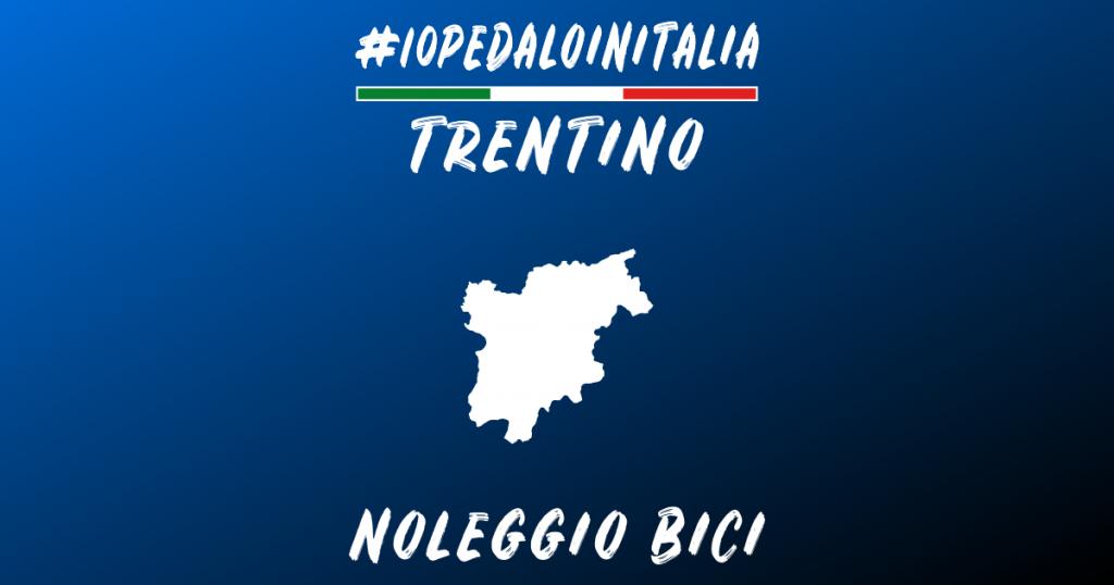 Noleggio bici in Trentino